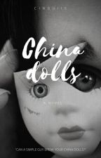 China dolls by cinguii