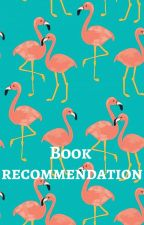 Book Recommendations by DewDropsOnGrass