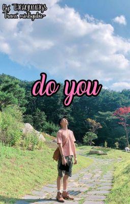 Đọc truyện [v-trans] namjoon » do you