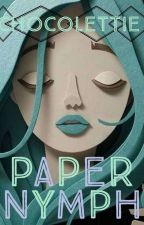 ࿇Paper Nymph࿇ by chocolettie