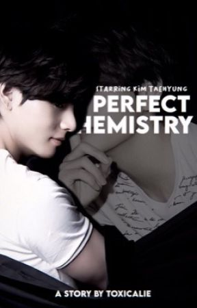 Perfect Chemistry | Kim Taehyung by swaggxr