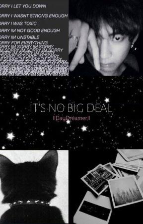 It's No Big Deal│BTS by lIDayDreamerIl