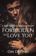 Forbidden To Love You by Rose3652