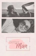 Better man (L.H.) by AdriiMont