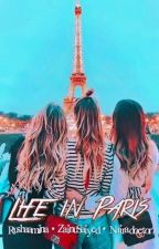 Life in Paris  by Sarcasticdarkness