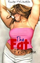 The Fat Program by FoxPeterson