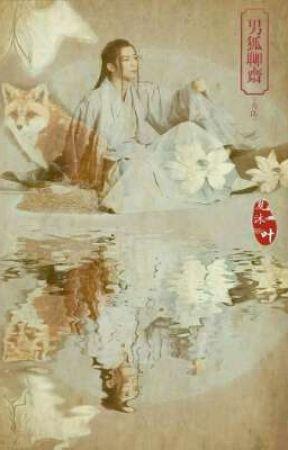 ( Fanfic- Nam hồ liêu trai) Hạ vũ by 94trang