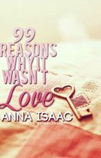 99 Reasons Why It Wasn't Love by novelisting