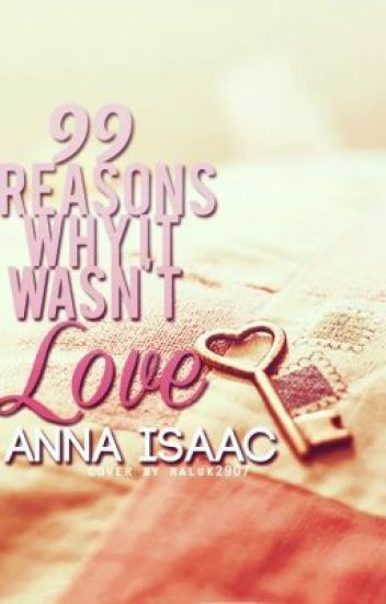 99 Reasons Why It Wasn't Love