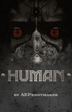 .human. by AEPennymaker