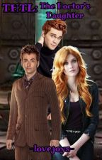 THTL: The Doctor's Daughter by -sunset-curve-