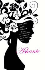 Ashante' by _cvndii