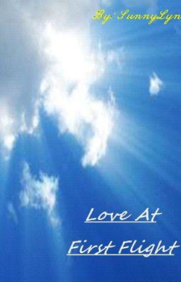 Love At First Flight by SunnyLynn