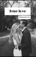 True love by danaofficial_