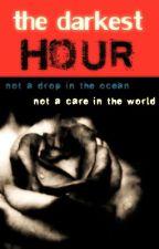 The Darkest Hour by Nightfall13