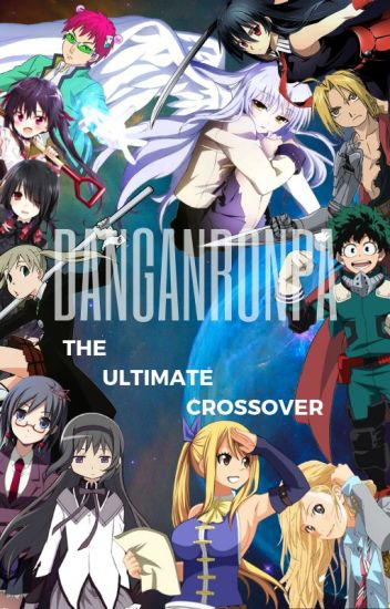 danganronpa the ultimate anime crossover dippity chan wattpad