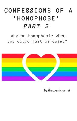 Confessions of a ❝homophobe❞ ⚘ PART 2