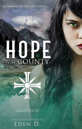 Hope of the County (Far Cry 5 AU) by EdenDescending