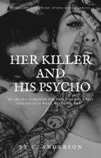 Her Killer, His Psycho by Naomiraine4
