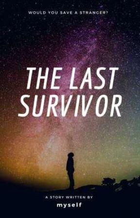 The Last Survivor  by romansnightmares