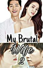 My Brutal Wife 2 by maria_basa