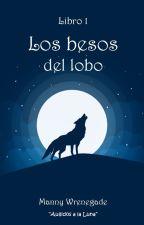 Los besos del lobo by Clear_the_table