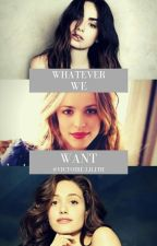» whatever we want « by Victoire_Lilith