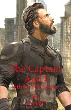 The Captain And I (Captain America Fanfiction) (5th Part) by ciaras97
