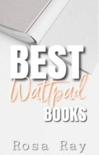 Best Wattpad Books by RosaRay2