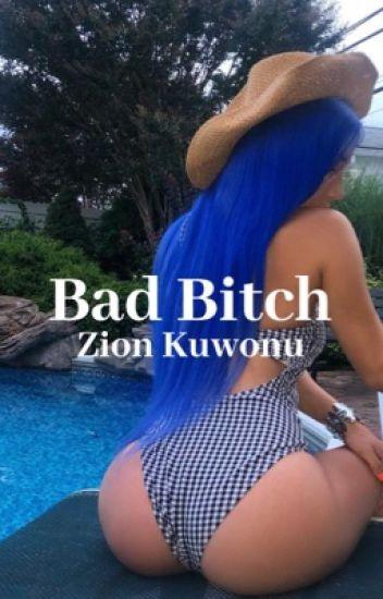Bad bitch | Zion Kuwonu