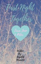 First Night Together (To All The Boys I've Loved Before short story) by AngelofMusic237