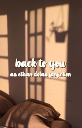 back to you ⇻ ethan dolan by dolanmills