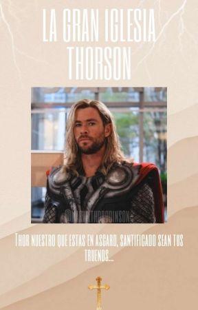 La Gran Iglesia Thorson by -MARVELThorOdinson-