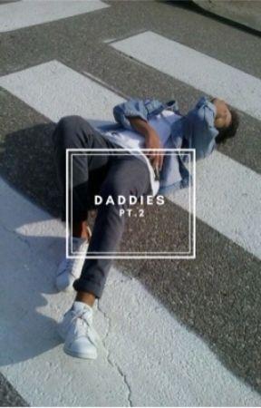 DADDIES | pt.2 by lamenatalia