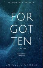 Forgotten. by Untold_Stories_X