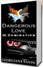Dangerous Love III. Domination by XCalypsoX