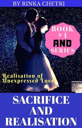 Sacrifice And Realisation (BOOK #1) by Rinka_Ritz