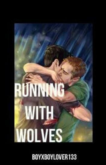 Running with Wolves (boyxboy)