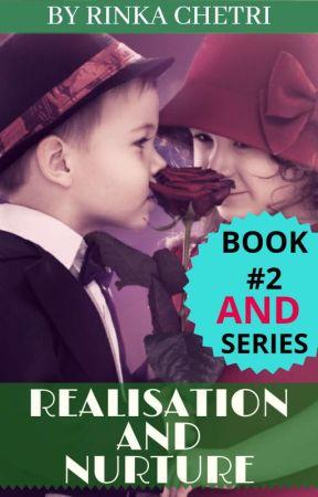 Realisation And Nurture (BOOK #2) by Rinka_Ritz