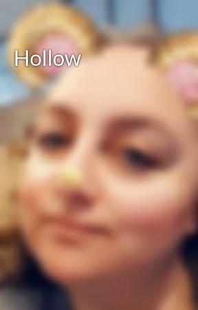 Hollow by SuhelenGrotius