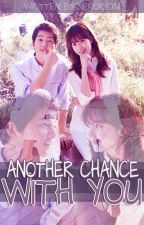 Another Chance With You by Nekoririin