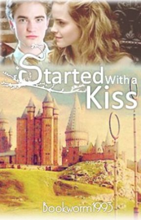 Started With a Kiss by Bookworm1993