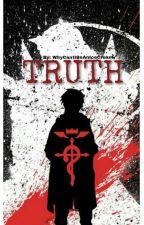 TRUTH [Fullmetal Alchemist]  by WhyCantIBeAnIceCream