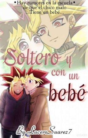 Soltero y con un bebé by LuceroSuarez7