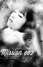 Mission 002 (Taehyung Fanfiction) by asaz17