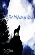 The Wolf and the Moon (Short Story) by Yanim3