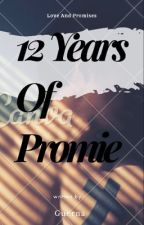 12 Years Of Promise  by Guerna