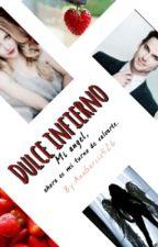 Dulce Infierno by AnaGarcia526