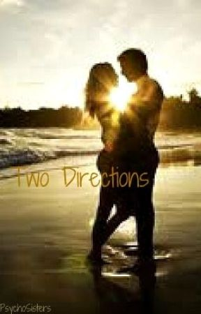 Two Directions by PsychoSisters