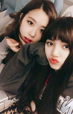 Đọc truyện [LONGFIC] [CHAELICE] Park Chaeyoung, em là của Lalisa